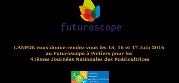 Venir aux Journées d'Etudes des Puéricultrices ANPDE - Poitiers juin 2016