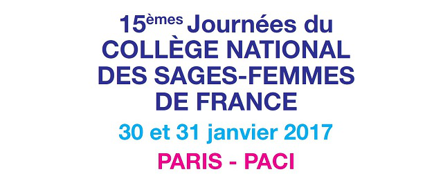 15èmes Journées du Collège National des Sages-Femmes de France à Issy-les-Moulineaux les 30 & 31 janvier 2017