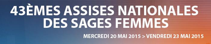 Assises nationales des sages femmes à Lyon - 20-23 Mai 2015