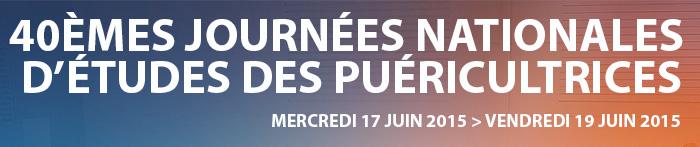 40èmes Journées Nationales d'Études des puéricultrices à Marseille - 17-19 juin 2015